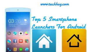 best 5 launchers for android
