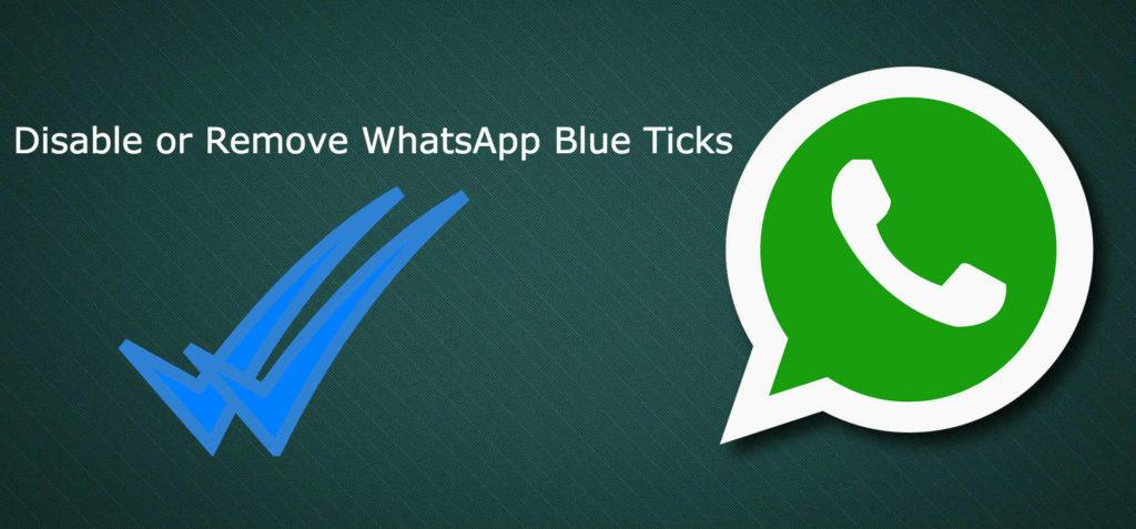 Disable Whatsapp Blue Ticj