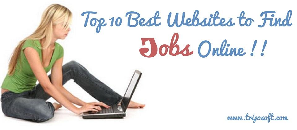 Top 10 Best Websites to Find Jobs Online !!