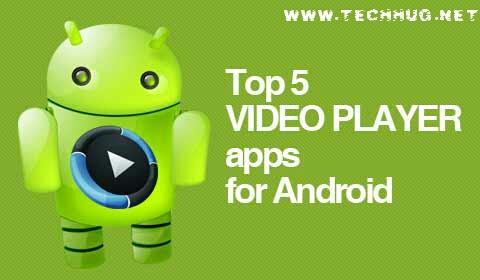 Top 5 Best Video Player App